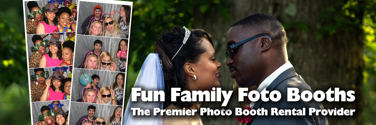Fun Family Foto Booths The Ultimate Photo Booth for Weddings, Birthdays and Corporate Events